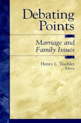 Debating Points: Marriage and Family Issues