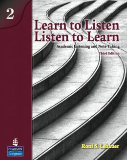 Learn to Listen, Listen to Learn 2: Academic Listening and Note-Taking