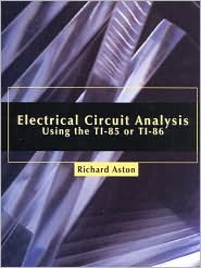 Electrical Circuit Analysis Using the TI-85 or TI-86