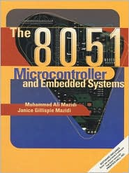 8051 Microcontroller and Embedded Systems
