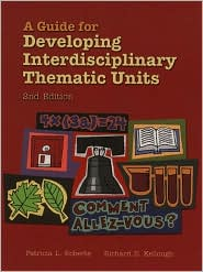 Guide for Developing Interdisciplinary Thematic Units