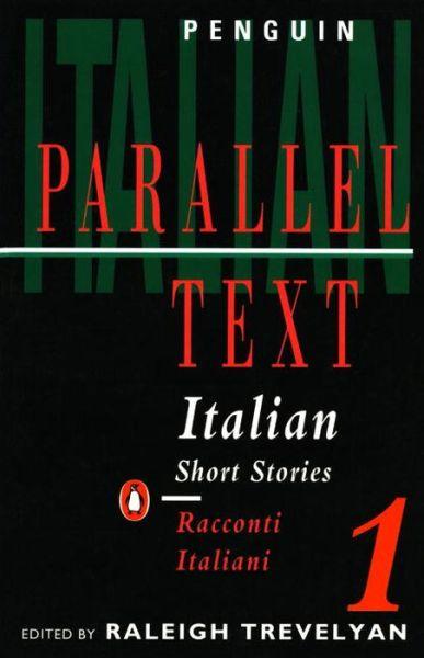 Italian Short Stories 1: Parallel Text Edition