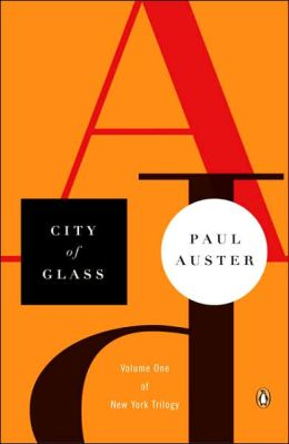 City of Glass (The New York Trilogy #1)