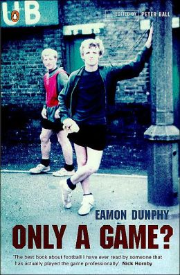 Only a Game: The Diary of a Professional Footballer