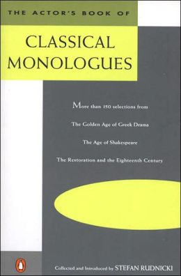 The Actor's Book of Classical Monologues