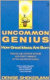 Uncommon Genius: How Great Ideas Are Born