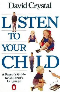Listen to Your Child: A Parent's Guide
