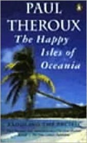 The Happy Isles of Oceania: Paddling the Pacific
