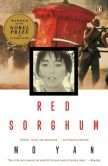 Book Cover Image. Title: Red Sorghum:  A Novel of China, Author: Mo Yan