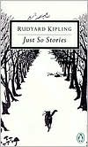 Just-So Stories: For Little Children