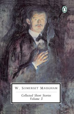 Maugham: Collected Short Stories: Volume 3