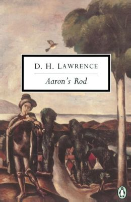 Aaron's Rod: Cambridge Lawrence Edition