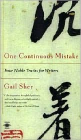 One Continuous Mistake: Four Noble Truths for Writers