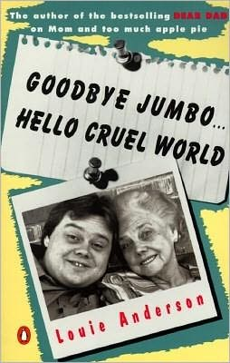 Goodbye Jumbo, Hello Cruel World