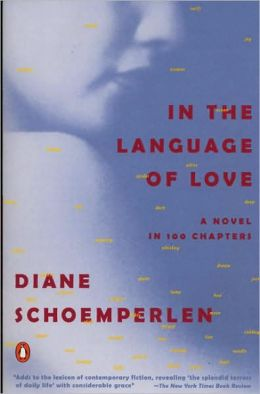 In the Language of Love: A Novel in 100 Chapters
