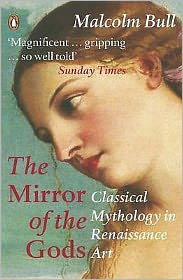 Mirror of the Gods: Classical Mythology in Renaissance Art