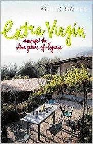 Extra Virgin: Amongst the Olive Groves of Liguria