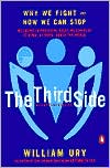 Free downloadable audiobooks for itunes The Third Side: Why We Fight and How We Can Stop English version 9780140296341 by William L. Ury FB2 RTF PDB