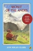 Book Cover Image. Title: Secret of the Andes, Author: Ann Nolan Clark