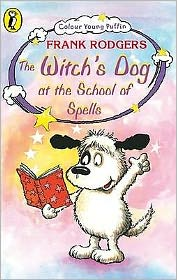 Witch's Dog at the School of Spells