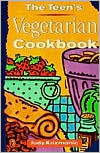 The Teen's Vegetarian Cookbook