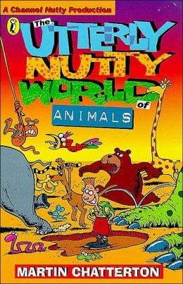 Utterly Nutty World Of Animals