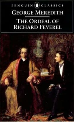 The Ordeal of Richard Feverel: A History of a Father and Son