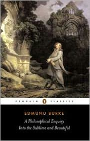 A Philosophical Enquiry into the Origins of the Sublime andBeauitful: And Other Pre-Revolutionary Writings