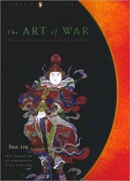 The Art of War: The Essential Translation of the Classic Book of Life (Penguin Classics Deluxe Edition)