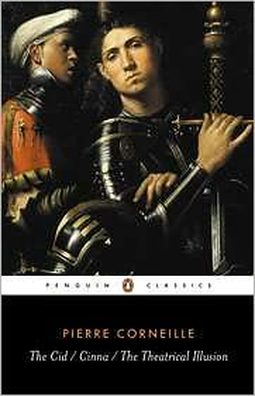 The Cid, Cinna, The Theatrical Illusion