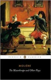 The Misanthrope and Other Plays: A New Selection