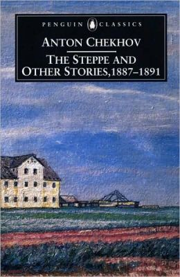 The Steppe and Other Stories, 1887-1891