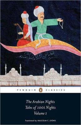 Arabian Nights, Volume I: The Mavels and Wonders of The Thousand and One Nights