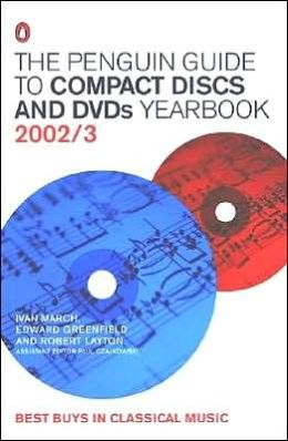 The Penguin Guide to Compact Discs and Dvds Yearbook 2002/2003
