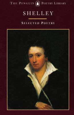 Shelley, Selected Poetry