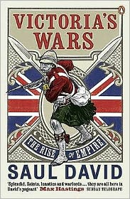 Victoria's Wars : The Rise of Empire