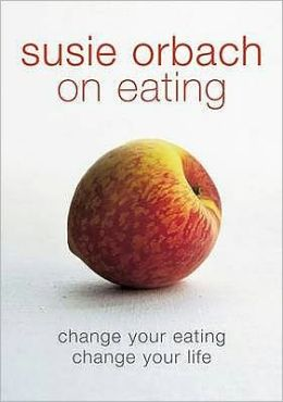 Susie Orbach on Eating.