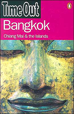 Time Out Bangkok: Chiang Mai & the Islands (Time Out Travel Guides Series)