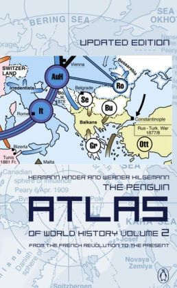 The Penguin Atlas of World History: From the French Revolution to the Present, Volume 2