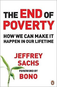 End of Poverty: How We Can Make It Happen in Our Lifetime