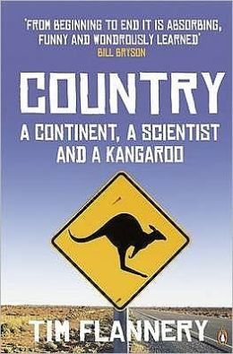 Country : A Continent, a Scientist and a Kangaroo