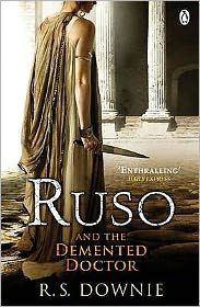 Ruso and the Demented Doctor (Gaius Petreius Ruso Series #2)