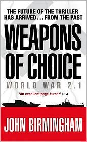 Weapons of Choice : World War 2.1