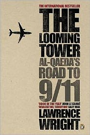 The Looming Tower: Al-Qaeda's Road to 9