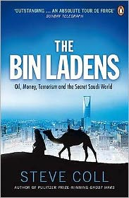Bin Ladens: Oil, Money, Terrorism and the Secret Saudi World