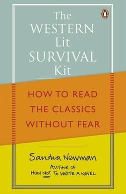 Western Lit Survival Kit: How to Read the Classics Without Fear