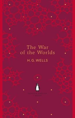 The War of the Worlds. H.G. Wells