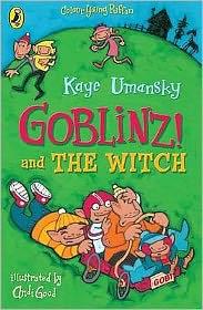 Goblinz! and the Witch. Kaye Umansky