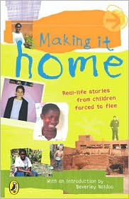 Making It Home: A Childs Eye of Life as a Refugee