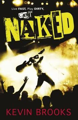 Naked. by Kevin Brooks